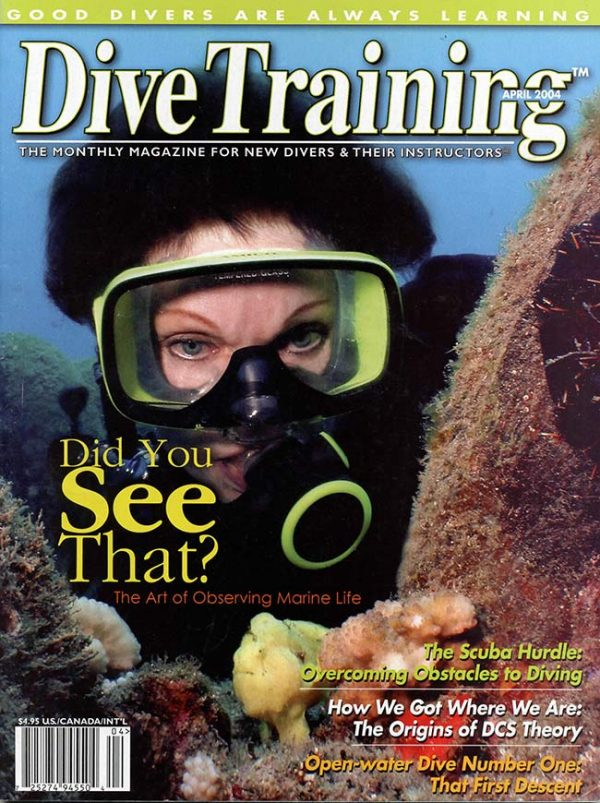 Scuba Diving | Dive Training Magazine, April 2004