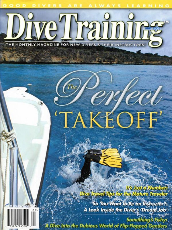 Scuba Diving | Dive Training Magazine, May 2005