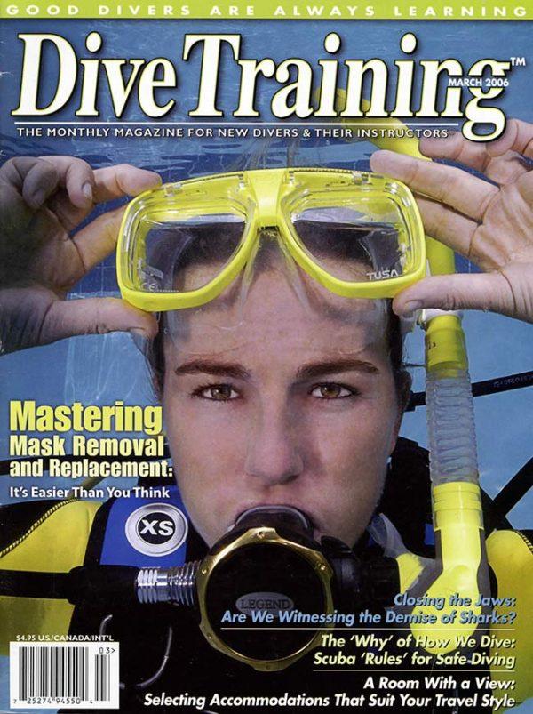 Scuba Diving | Dive Training Magazine, March 2006