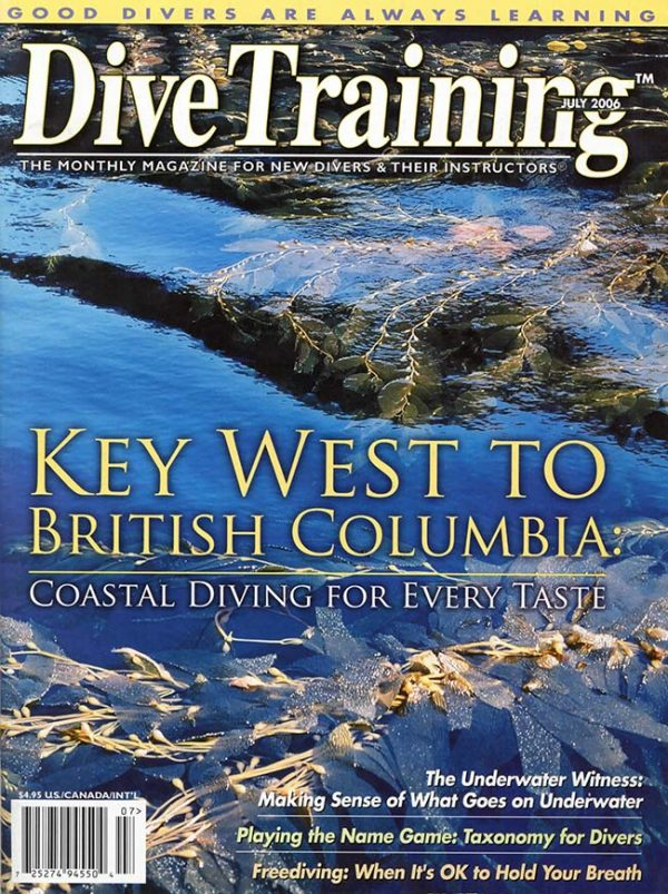 Scuba Diving | Dive Training Magazine, July 2006
