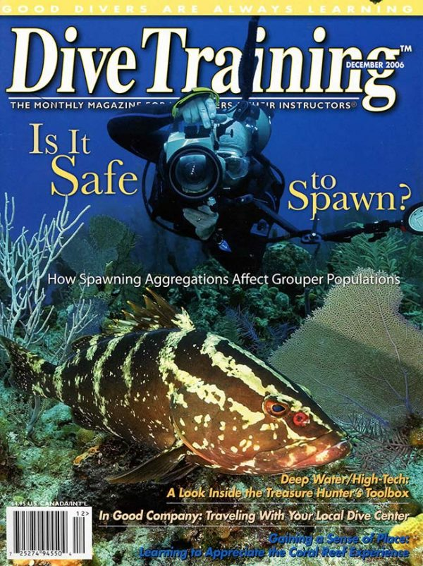 Scuba Diving | Dive Training Magazine, December 2006