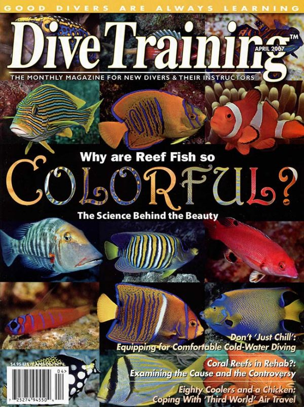 Scuba Diving | Dive Training Magazine, April 2007