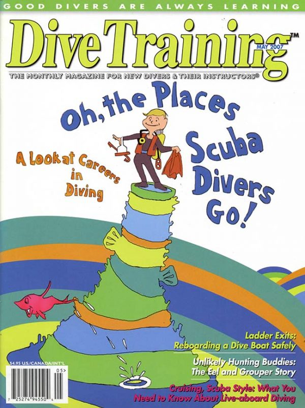 Scuba Diving | Dive Training Magazine, May 2007