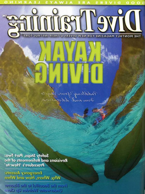 Scuba Diving | Dive Training Magazine, June 2007