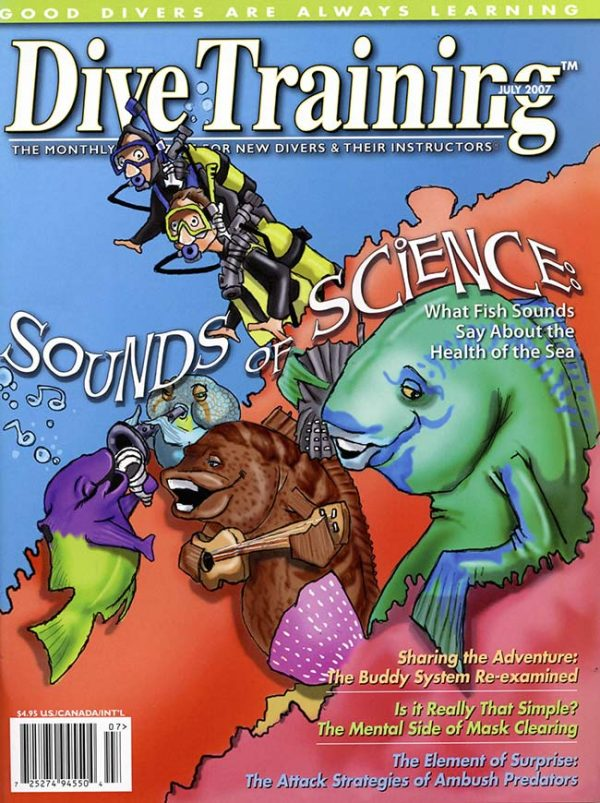 Scuba Diving | Dive Training Magazine, July 2007
