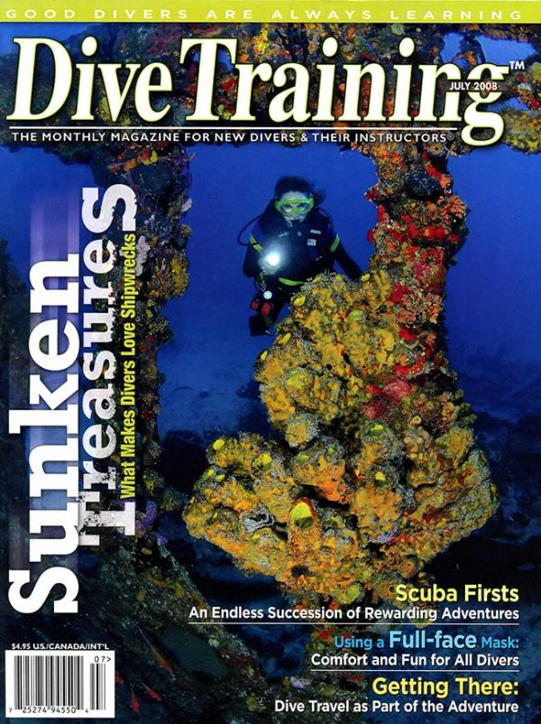 Scuba Diving | Dive Training Magazine, July 2008