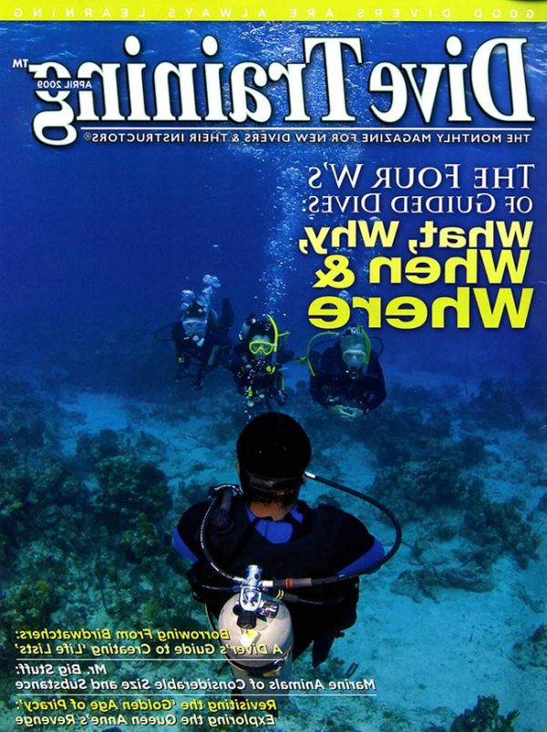 Scuba Diving | Dive Training Magazine, April 2009