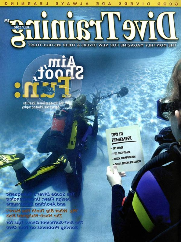 Scuba Diving | Dive Training Magazine, July 2010