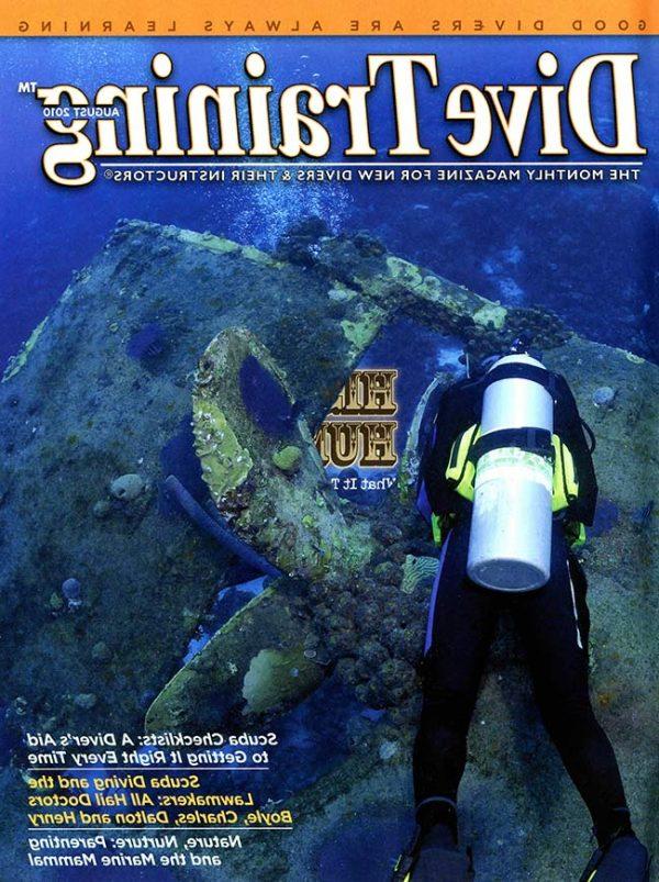 Scuba Diving | Dive Training Magazine, August 2010