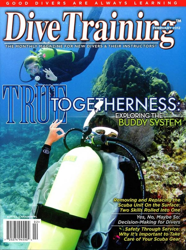Scuba Diving | Dive Training Magazine, February 2012