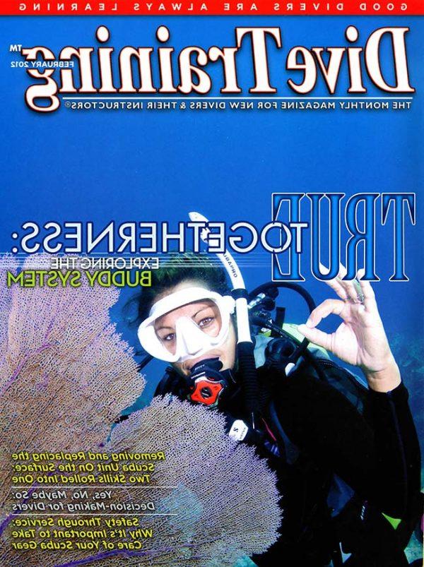 Scuba Diving | Dive Training Magazine, February 2012