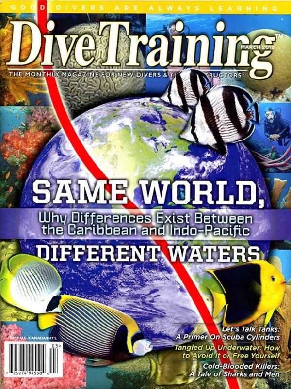 Scuba Diving | Dive Training Magazine, March 2012