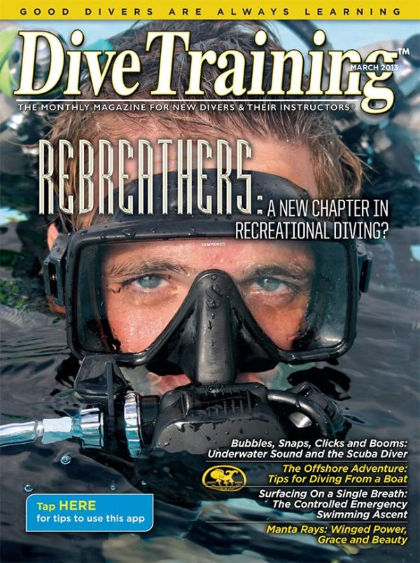 Scuba Diving | Dive Training Magazine, March 2013