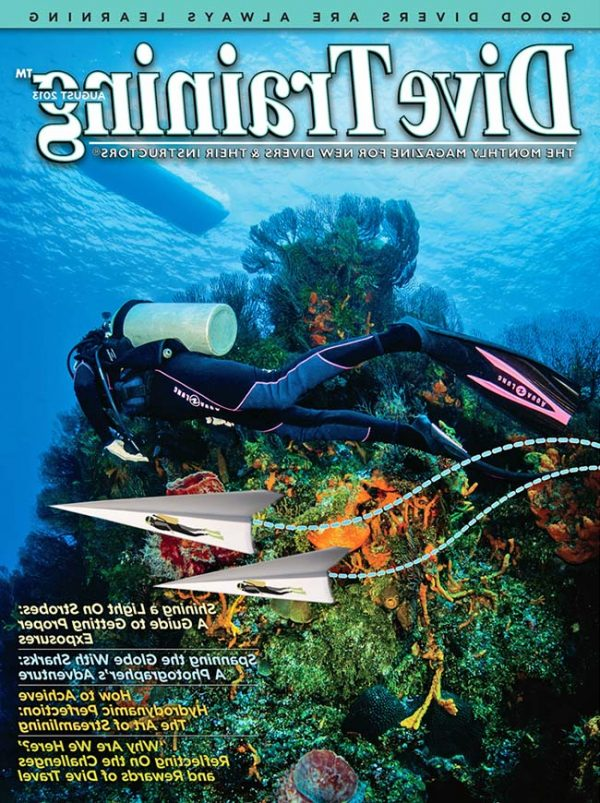 Scuba Diving | Dive Training Magazine, August 2013