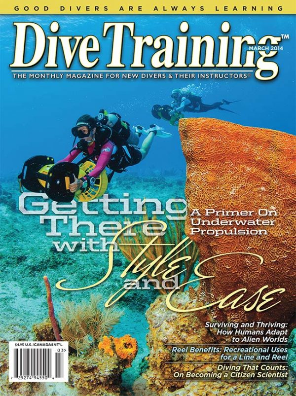Scuba Diving | Dive Training Magazine, March 2014