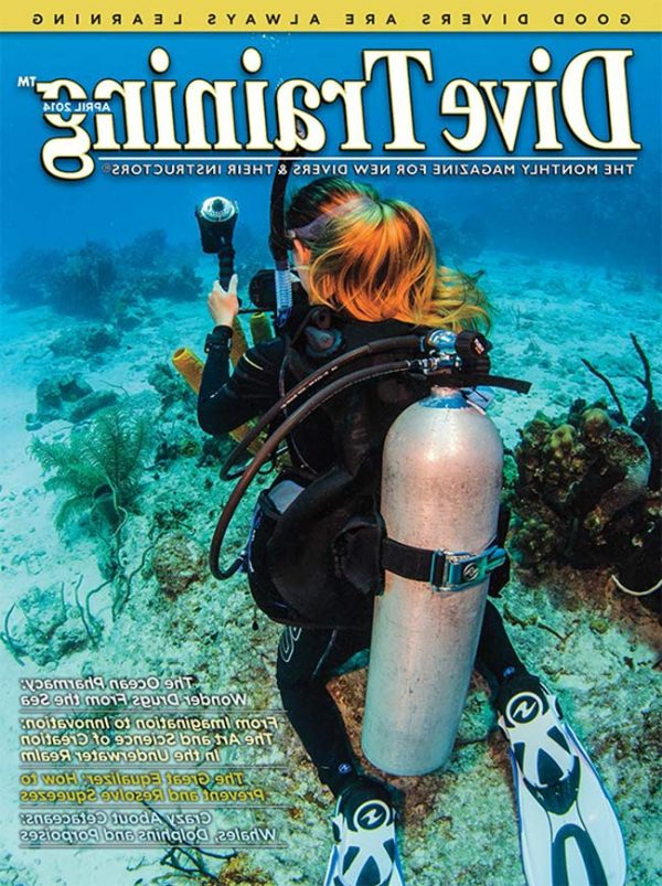 Scuba Diving | Dive Training Magazine, April 2014