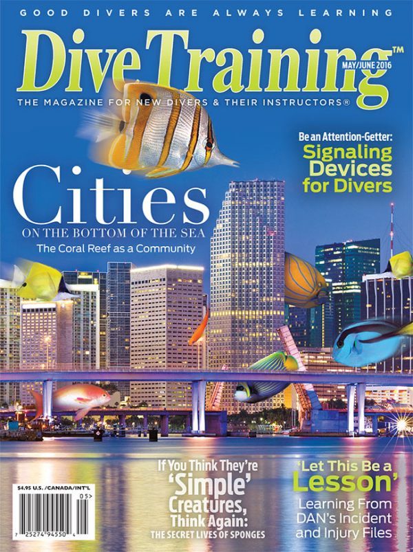 Scuba Diving | Dive Training Magazine, May/June 2016